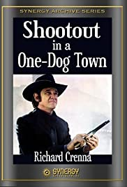 Shootout in a One Dog Town Poster