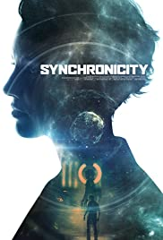 Synchronicity (2015) Poster - Movie Forum, Cast, Reviews