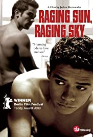 Raging Sun, Raging Sky(2009) Poster - Movie Forum, Cast, Reviews
