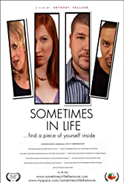 Sometimes in Life Poster