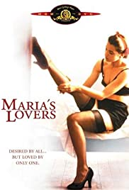 Maria's Lovers (1984) Poster - Movie Forum, Cast, Reviews