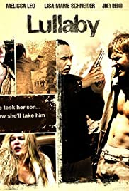Lullaby (2008) Poster - Movie Forum, Cast, Reviews