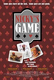 Nicky's Game (2005) Poster - Movie Forum, Cast, Reviews