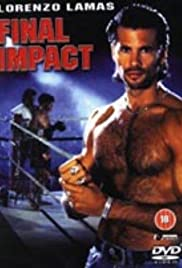 Final Impact (1992) Poster - Movie Forum, Cast, Reviews
