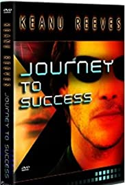 Keanu Reeves: Journey to Success Poster