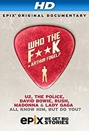 Who the F**K Is Arthur Fogel (2013) Poster - Movie Forum, Cast, Reviews