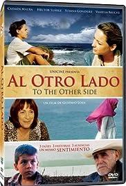 Al otro lado(2004) Poster - Movie Forum, Cast, Reviews