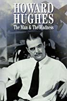 Image of Howard Hughes: The Man and the Madness