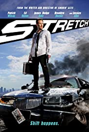 Stretch (2014) Poster - Movie Forum, Cast, Reviews