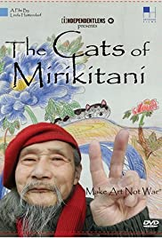 The Cats of Mirikitani (2006) Poster - Movie Forum, Cast, Reviews