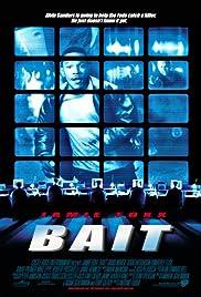 Bait(2000) Poster - Movie Forum, Cast, Reviews