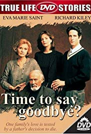 Time to Say Goodbye? Poster