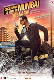 Once Upon a Time in Mumbai Dobaara!(2013) Poster - Movie Forum, Cast, Reviews