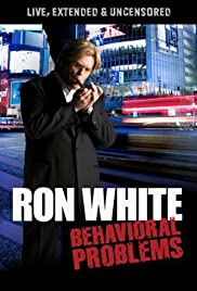 Ron White: Behavioral Problems Poster