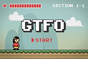 GTFO: Get the F&#% Out (2015)