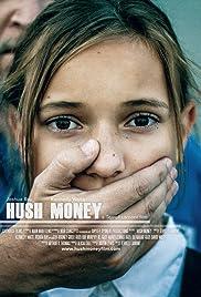 Hush Money(2017) Poster - Movie Forum, Cast, Reviews