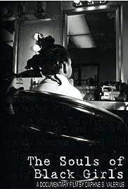 The Souls of Black Girls Poster