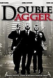 Double Dagger(2008) Poster - Movie Forum, Cast, Reviews
