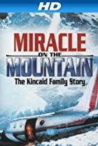 Image of Miracle on the Mountain: The Kincaid Family Story
