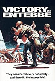 Victory at Entebbe (1976) Poster - Movie Forum, Cast, Reviews