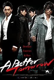 A Better Tomorrow (2010) Poster - Movie Forum, Cast, Reviews