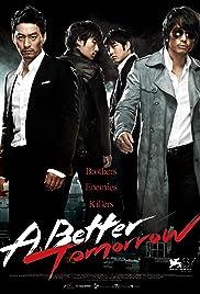 A Better Tomorrow(2010) Poster - Movie Forum, Cast, Reviews