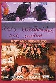 Las mantenidas sin sueños(2005) Poster - Movie Forum, Cast, Reviews