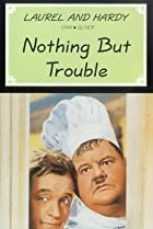Image of Nothing But Trouble