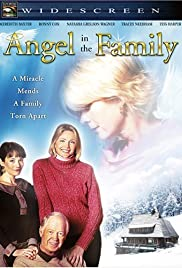 Angel in the Family (2004) Poster - Movie Forum, Cast, Reviews