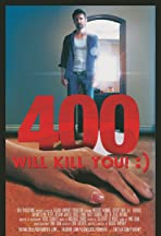 400 Will Kill You! :)