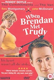 When Brendan Met Trudy (2000) Poster - Movie Forum, Cast, Reviews