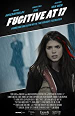 Fugitive at 17(2012)