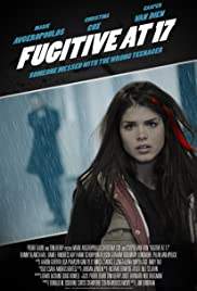 Fugitive at 17 2012 Poster