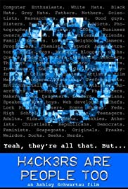 Hackers Are People Too (2008) Poster - Movie Forum, Cast, Reviews