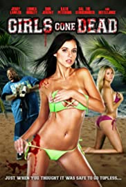 Girls Gone Dead (2012) Poster - Movie Forum, Cast, Reviews