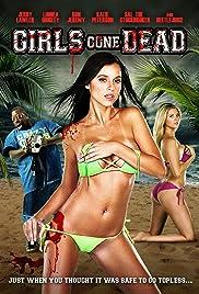 Girls Gone Dead(2012) Poster - Movie Forum, Cast, Reviews