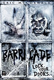 Barricade (2012) Poster - Movie Forum, Cast, Reviews