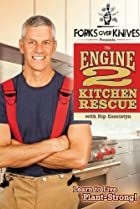 Image of Forks Over Knives Presents: The Engine 2 Kitchen Rescue