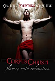 Corpus Christi: Playing with Redemption (2012) Poster - Movie Forum, Cast, Reviews