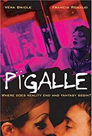 Pigalle (1994) Poster - Movie Forum, Cast, Reviews