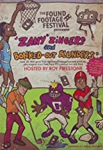 Zany Zingers and Bonked-out Blunders