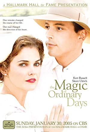 The Magic of Ordinary Days (2005)