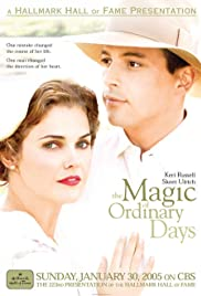 The Magic of Ordinary Days (2005) Poster - Movie Forum, Cast, Reviews
