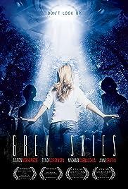 Grey Skies(2010) Poster - Movie Forum, Cast, Reviews