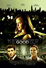 The Good Guy(2009) Poster - Movie Forum, Cast, Reviews