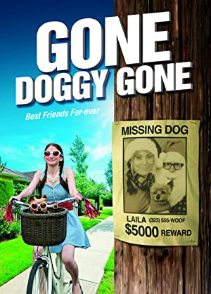 Gone Doggy Gone (2014) Download on Vidmate