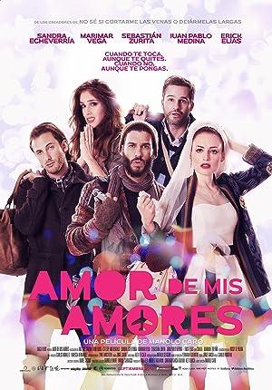 Amor De Mis Amores -