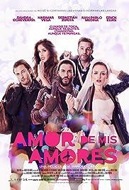 Amor de mis amores Poster