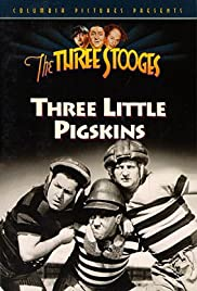 Three Little Pigskins (1934) Poster - Movie Forum, Cast, Reviews