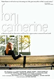 For Catherine (2005) Poster - Movie Forum, Cast, Reviews
